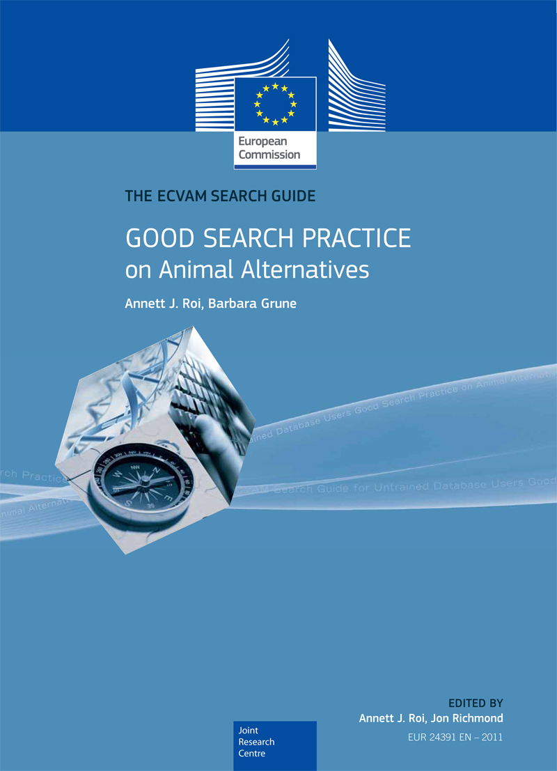 The ECVAM search guide. Good search practice on animal alternatives