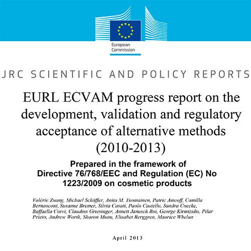 EURL ECVAM progress report on the development, validation and regulatory acceptance of alternative methods (2010-2013)