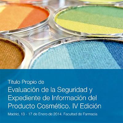 Título propio de Evaluación de la Seguridad y Expediente de Información sobre el Producto Cosmético